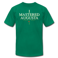 T-Shirts ~ Men's T-Shirt by American Apparel ~ I Mastered Augusta