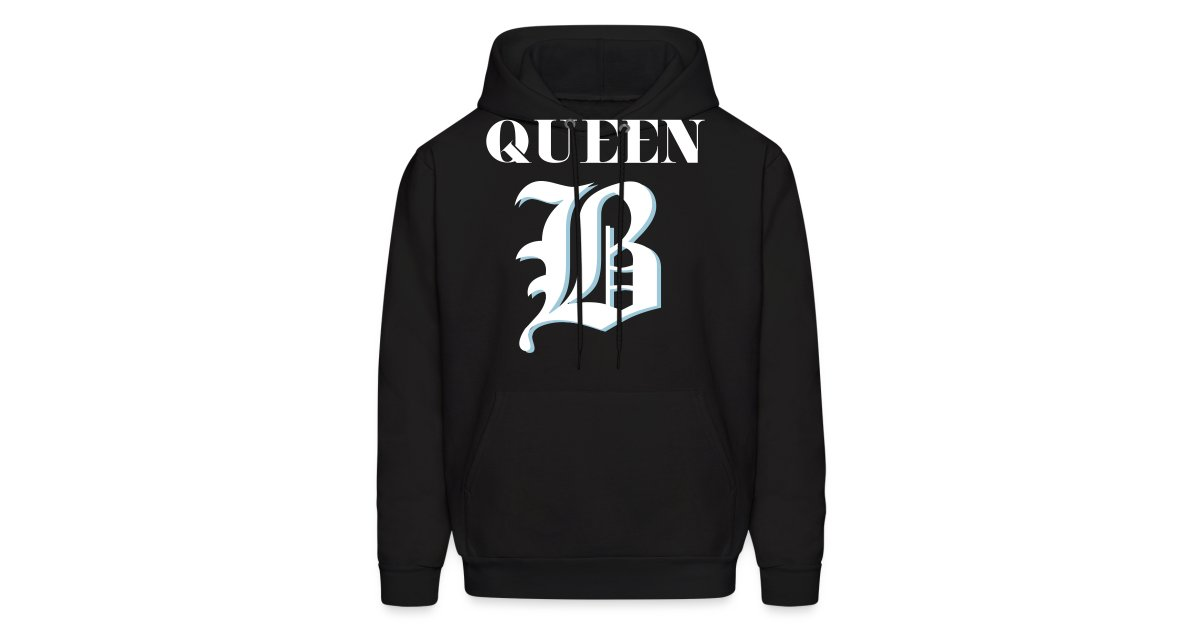 9e086e0b535 Your Dope Shirts Hooded Sweatshirt Queen B Mens Hoodie