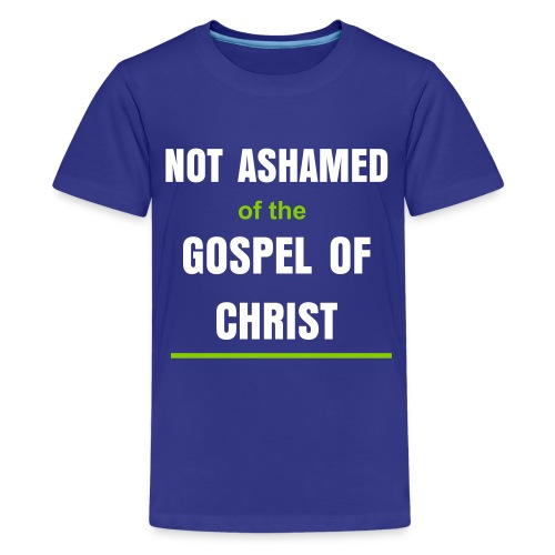 Kids' Premium T-Shirt - Based on Romans 1:16 For I am not ashamed of the gospel of Christ: for it is the power of God unto salvation to every one that believeth; to the Jew first, and also to the Greek.