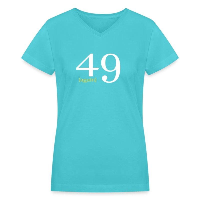 49 again birthday design t shirt spreadshirt for T shirt design v neck