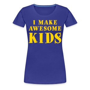 I Make Awesome Kids Women's Shirt - Yellow on Blue - Women's Premium T-Shirt