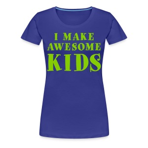 I Make Awesome Kids Women's Shirt - Bright Green on Blue - Women's Premium T-Shirt