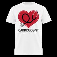 T-Shirts ~ Men's T-Shirt ~ Cardiologist Heart Cute Gift T-shirt