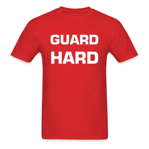 Guard Hard - Men's T-Shirt