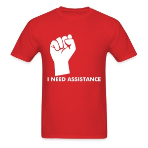 I need assistance tee - Men's T-Shirt