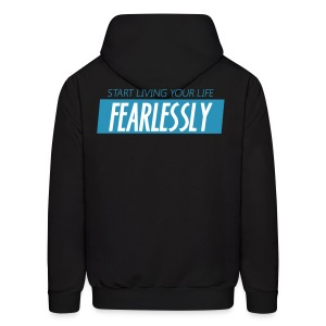 Hooded Sweatshirt Start Living Your Life Fearlessly - Men's Hoodie