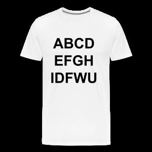ABCDEFGHIDFWU Men's T-Shirt - Men's Premium T-Shirt