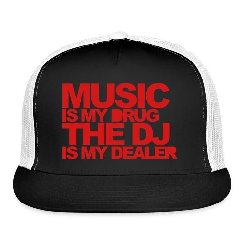 Music is My Drug - Trucker Cap