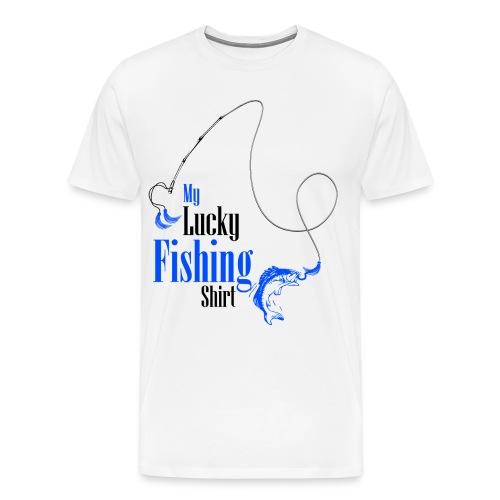 My Lucky Fishing Shirt - Men's Premium T-Shirt