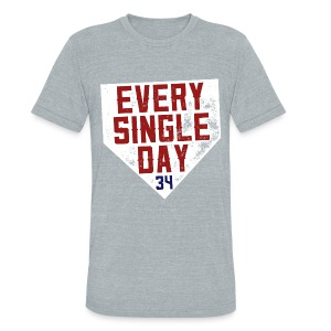 Every Single Day - Unisex Tri-Blend T-Shirt