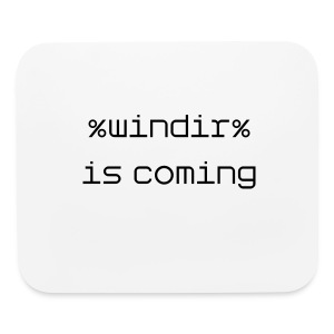 windir is coming mouse pad - Mouse pad Horizontal