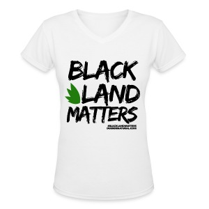 Duende #BlackLandMatters V3 Ladies-White - Women's V-Neck T-Shirt