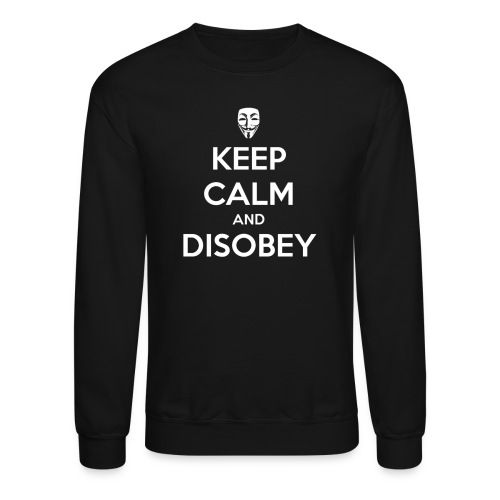 Keep Calm And Disobey AnonMask Black - MEN - Crewneck Sweatshirt