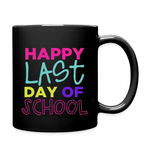 Happy last day of school - Full Color Mug