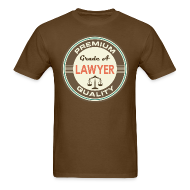 T-Shirts ~ Men's T-Shirt ~ Lawyer Quote Mens T-shirt