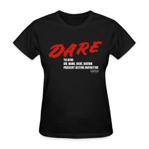 DARE Latin - Women's - Women's T-Shirt