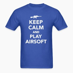 Keep calm and play Airsoft T-Shirts