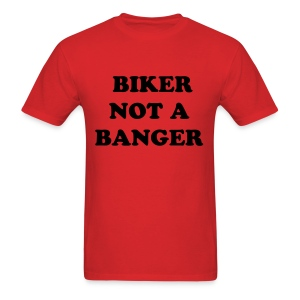 BIKER NOT BANGER  - Men's T-Shirt