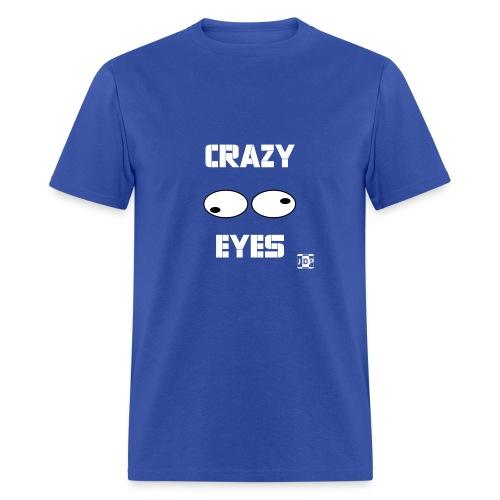 Crazy Eyes Shirt - Men's T-Shirt