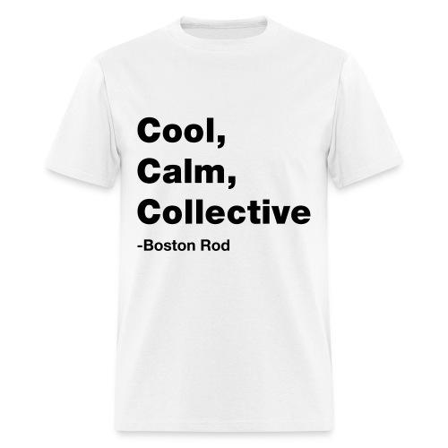 Cool, Calm, Collective Men's T-Shirt - Men's T-Shirt