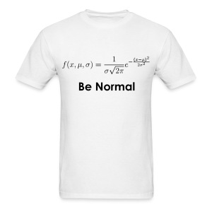 Be Normal (Distribution) - Men's T-Shirt