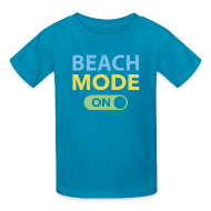 Kids' Shirts ~ Kids' T-Shirt ~ NEW- Beach Mode On