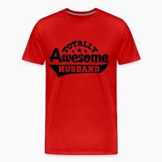 Totally Awesome Husband T-Shirts