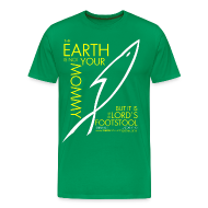 T-Shirts ~ Men's Premium T-Shirt ~ THE EARTH IS NOT YOUR MOMMY (Multicolor on Green) Version 2