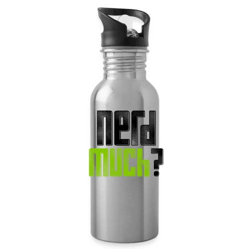 Water Bottle - We slapped a Nerd Much logo on a stainless steel water bottle. Nerds drink water, don't they?