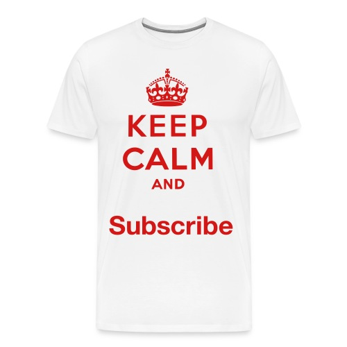 Keep Calm and Subscribe - Men's Premium T-Shirt