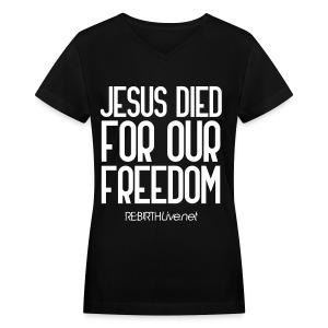 Jesus Freedom - Women's V-Neck T-Shirt