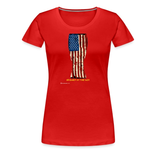 Brewed In The USA Women's Premium T-Shirt - Women's Premium T-Shirt
