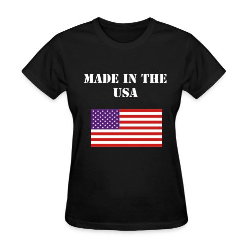 MADE IN THE USA T Shirt - Women's T-Shirt