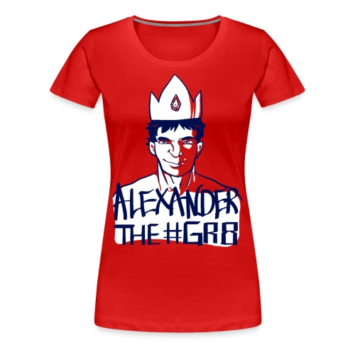Alexander the Gr8 T-Shirt - Femme Fit - Women's Premium T-Shirt