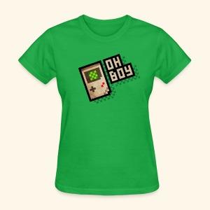 Oh Boy - Women's T-Shirt