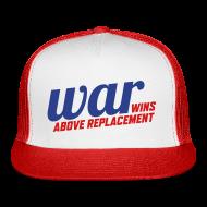 Sportswear ~ Trucker Cap ~ WAR (Wins Above Replacement)