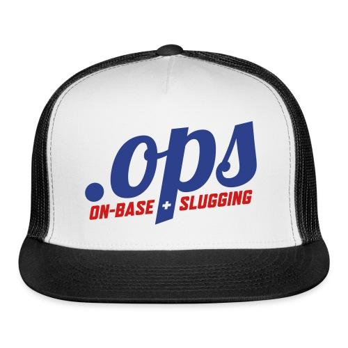 .OPS (On-Base + Slugging) - Trucker Cap