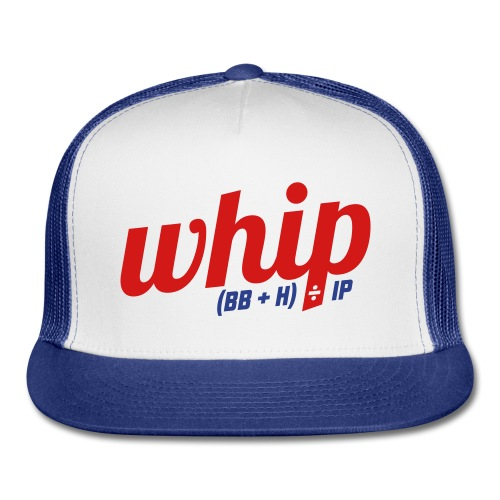 WHIP (Walks & Hits per Inning Pitched) - Trucker Cap