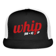 Caps ~ Trucker Cap ~ WHIP (Walks & Hits per Inning Pitched)