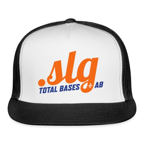 .SLG (Total Bases / At Bats) - Trucker Cap