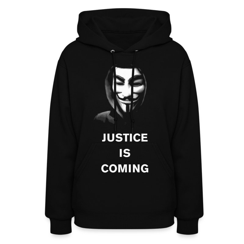 Anonymous - Justice Is Coming - WOMEN - Women's Hoodie