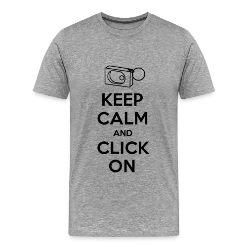 Keep Calm and Click On - Men's Premium T-Shirt