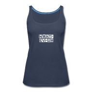 Tanks ~ Women's Premium Tank Top ~ Or What-ev-uh Ladies Tank