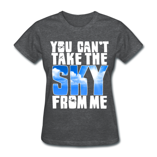 Girls Can't Take sky - Women's T-Shirt