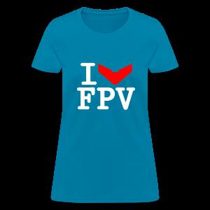 Girls ILoveFPV - Women's T-Shirt