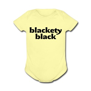 Infant's Blackety Black    - Short Sleeve Baby Bodysuit