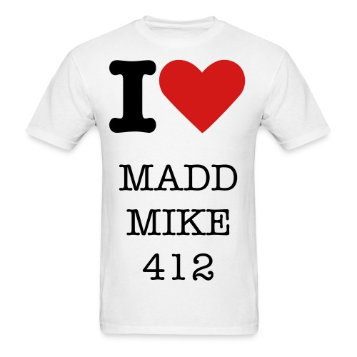 I Heart Madd Mike 412 - Men's T-Shirt