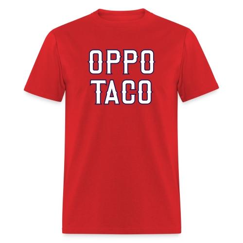 Oppo Taco (Los Angeles) - Men's T-Shirt