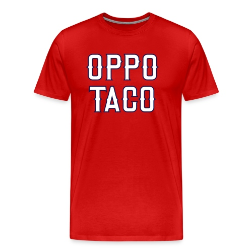 Oppo Taco (Los Angeles) - Men's Premium T-Shirt