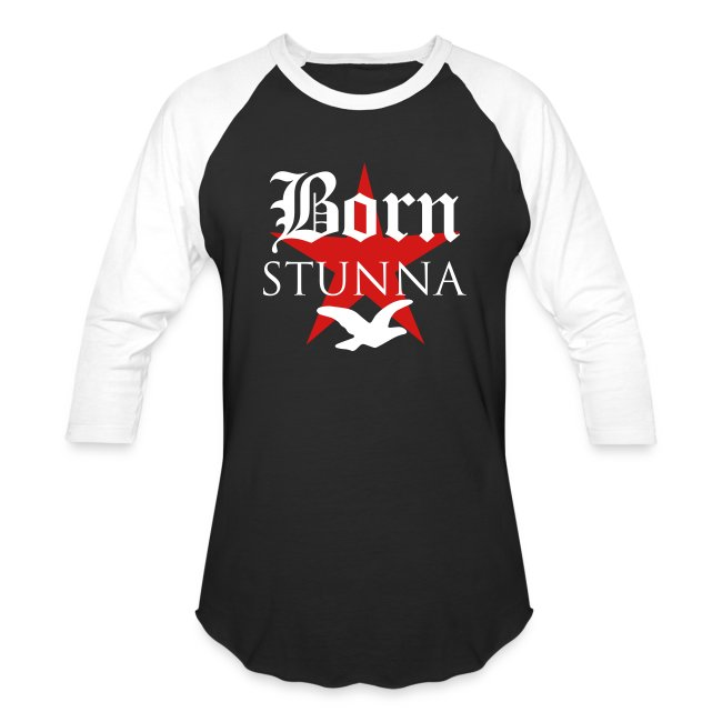 6d5db9c2 YOUR DOPE SHIRTS | Baseball Tees Born Stunna (Rich Gang) - Baseball ...